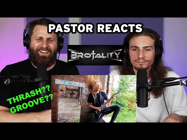 Brotality Foxhole // Pastor Rob Reaction and Analysis // Thrash Groove Metal?