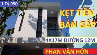 [KẸT TIỀN BÁN GẤP]Nhà SỔ Hồng Riêng 4x17m 1 Lầu  ĐƯỜNG 12M PHAN VĂN HỚN