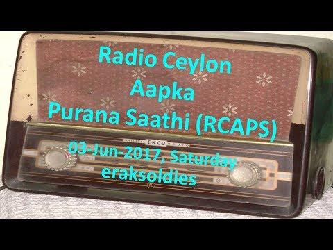 Radio Ceylon 03-06-2017~Saturday Morning~02 Purani Filmon Ka Sangeet
