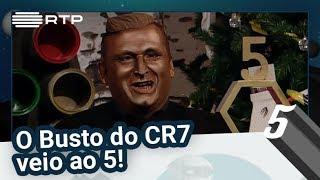 O Busto do CR7 veio ao 5! - 5 Para a Meia-Noite