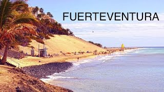 Fuerteventura - 7 Top Attractions HD