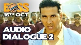 Akshay Kumar | BOSS 2013 | EXCLUSIVE Dialogue 2