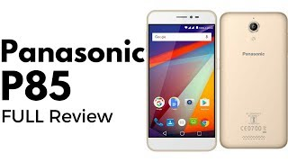 Panasonic P85 Full Review | 4000 mAh power