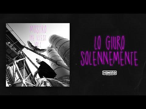MOSTRO - 04 - LO GIURO SOLENNEMENTE ( LYRIC VIDEO )