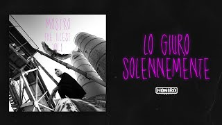 MOSTRO - 04 - LO GIURO SOLENNEMENTE ( LYRIC VIDEO )