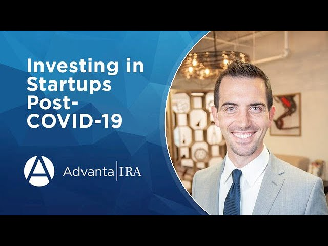 Investing in Startups Post COVID 19