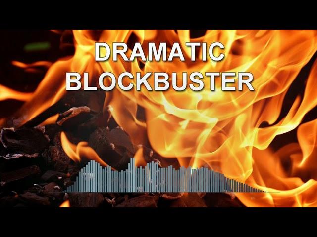 Dramatic Blockbuster