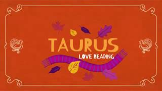 TAURUS MID-MONTH 15-30TH NOV. 2018 LOVE TAROT READING LET GO OF THE PAST & MOVE INTO NEW ENERGY 🦃