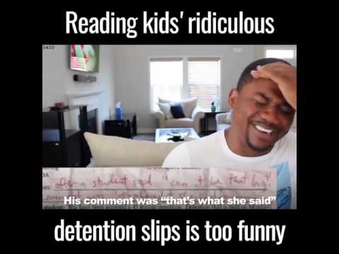 Reading Kid's Ridiculous Detention Slips