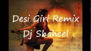 Desi Girl Remix