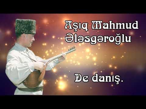 Asiq Mahmud Elesgeroglu De Danis