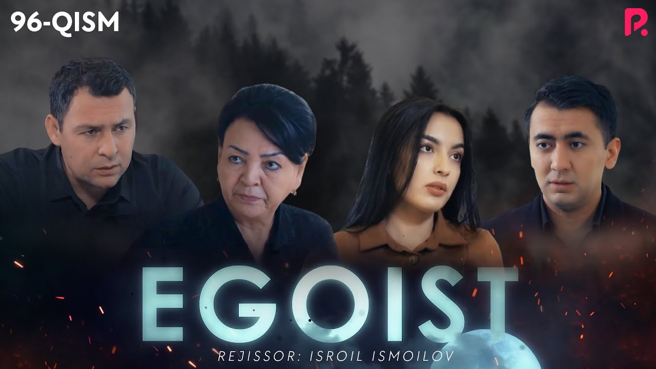 Egoist 96-qism (o'zbek serial)