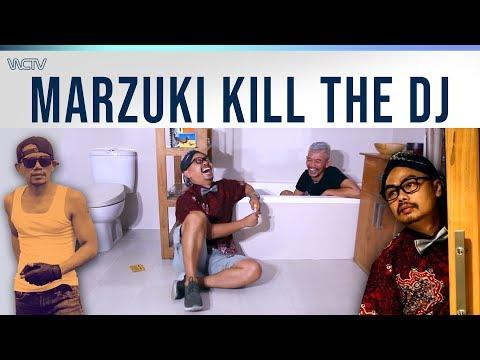 BEBAS!  MARZUKI KILL THE DJ  JANGAN SAMPAI KEBUTUHAN MENYETIR HIDUP KITA