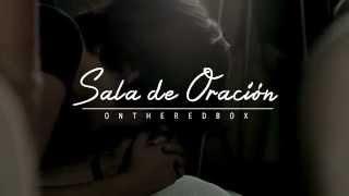 Trailer - Sala de Oración - ONTHEREDBOX