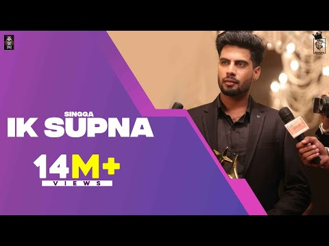 IK SUPNA (Official Video) SINGGA | Latest Punjabi Songs 2020