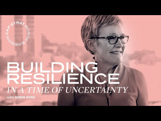 Building Resilience In A Time of Uncertainty
