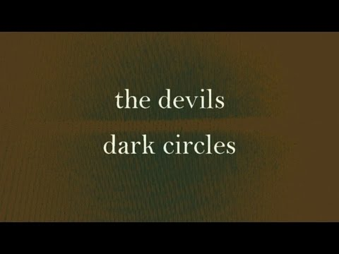 The Devils - Dark Circles [full album]