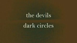 The Devils - Dark Circles [full album]