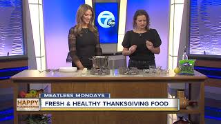 Meatless Mondays: Fresh & healthy Thanksgiving foods