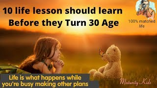 10 Life lesson | Learning from life | Maturity Kids | Whatsapp status Mix