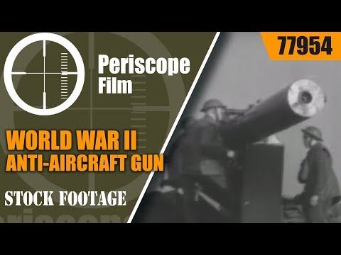"WORLD WAR II ANTI-AIRCRAFT GUN DOCUMENTARY   "" ACK ACK "" 77954"