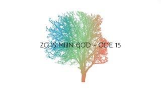 Zo is mijn God (Ode 15) - Officïele Lyric Video