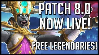 Patch 8.0 IS NOW LIVE! What Should You Do? Also Free Legendaries!   WoW Battle for Azeroth