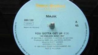 """ COLLECTION "" Majik - You gotta get up"