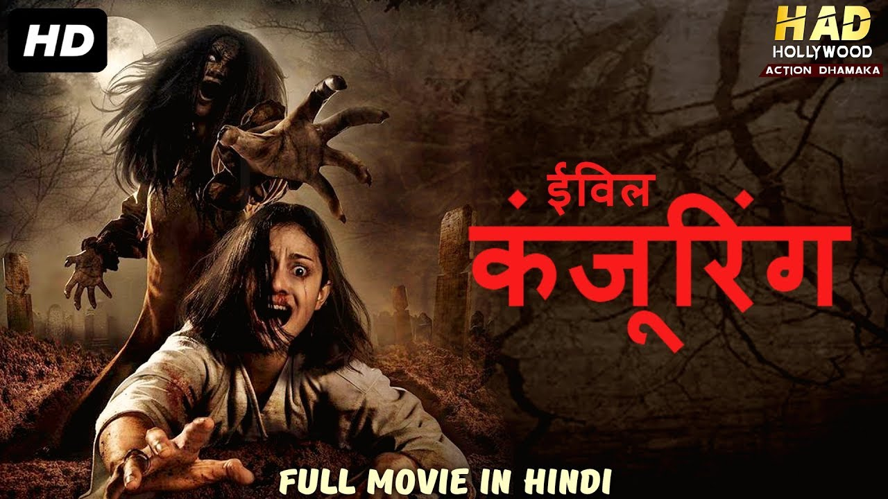 Evil Conjuring (2019) Hindi Dubbed Dual Audio Movie