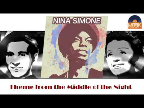 Nina Simone - Theme from the Middle of the Night (HD) Officiel Seniors Musik