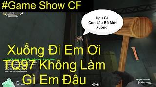 Game Show CF | Trò Chơi Rượt Bắt ( Part 5 ) | TQ97