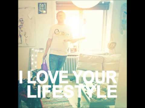 I LOVE YOUR LIFESTYLE Happy Lacuna