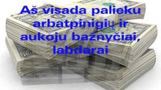 Santykį su pinigais gerinti padedanti vizualizacija, mantros ir teiginiai.