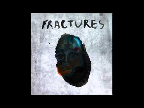 Fractures - Embers