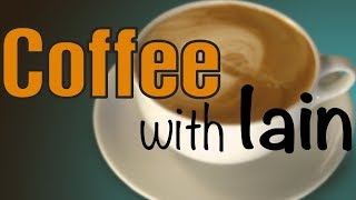 Coffee with Iain - New DLC dropped and Gamescom action