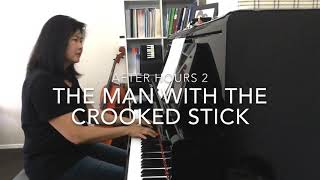 The Man With The Crooked Stick - Pamela Wedgwood After Hours series