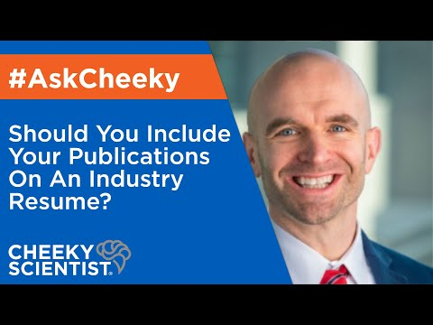 Should You Include Your Publications On An Industry Resume?