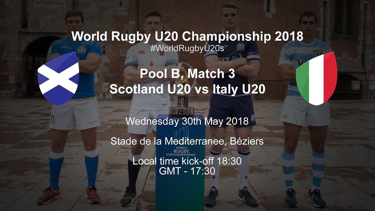 Live World Rugby U20 Championship Scotland U20 V Italy U20 Youtube