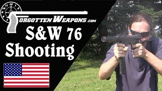Shooting the S&W Model 76 - the Original!