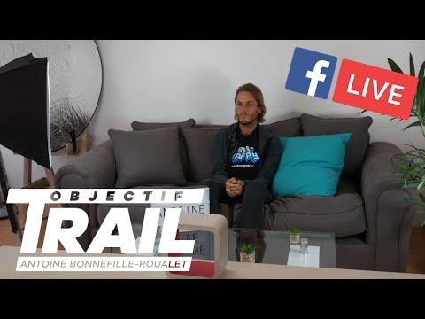 Objectif Trail: Antoine Bonnefille-Roualet en Facebook Live  raconte sa Diagonale des Fous
