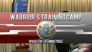 Warrior's Training Camp | Faith for End-Times - July 2017