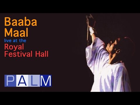 Baaba Maal live at the Royal Festival Hall (1998)   Official Full Movie