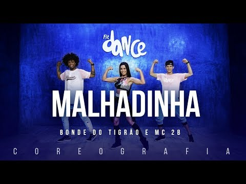 Malhadinha - Bonde do Tigrão e MC 2B | FitDance TV (Coreografia) Dance Video