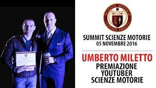 Estratto Summit: Premiazione UMBERTO MILETTO YouTuber Scienze Motorie e Personal Trainer