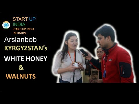 WHITE HONEY & WALNUTS Startup with INDIA - KYRGYZSTAN