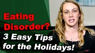 4th of July & EATING DISORDER? 3 easy TIPS for the HOLIDAYS!