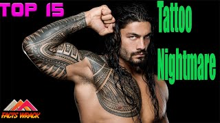 TOP Tattoo Nightmare! 15 Wrestlers That Need To Get Their Ink Removed - [Facts Wrack]