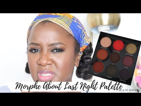 Morphe About Last Night Palette Review Swatches On Dark Skin