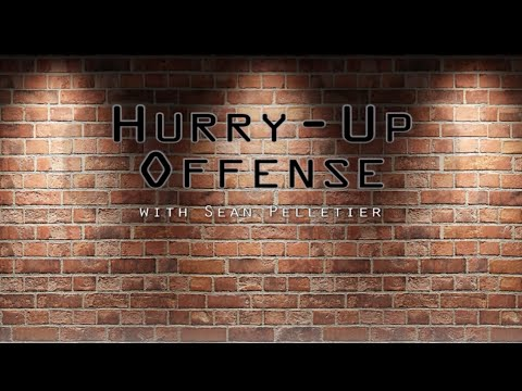 Hurry-Up Offense: Episode 2