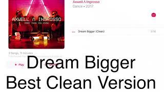 Play Dream Bigger (Radio Edit)